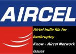 Debt Laden Airtel India file for bankruptcy - Aircel Network Issues